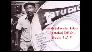 Judah Eskender Tafari - Rastafari Tell You  & part.2 (Studio 1 JA 7)