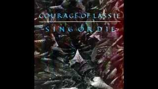 Courage Of Lassie -  Bang Bang My Baby Shot Me Down (Cher Cover)