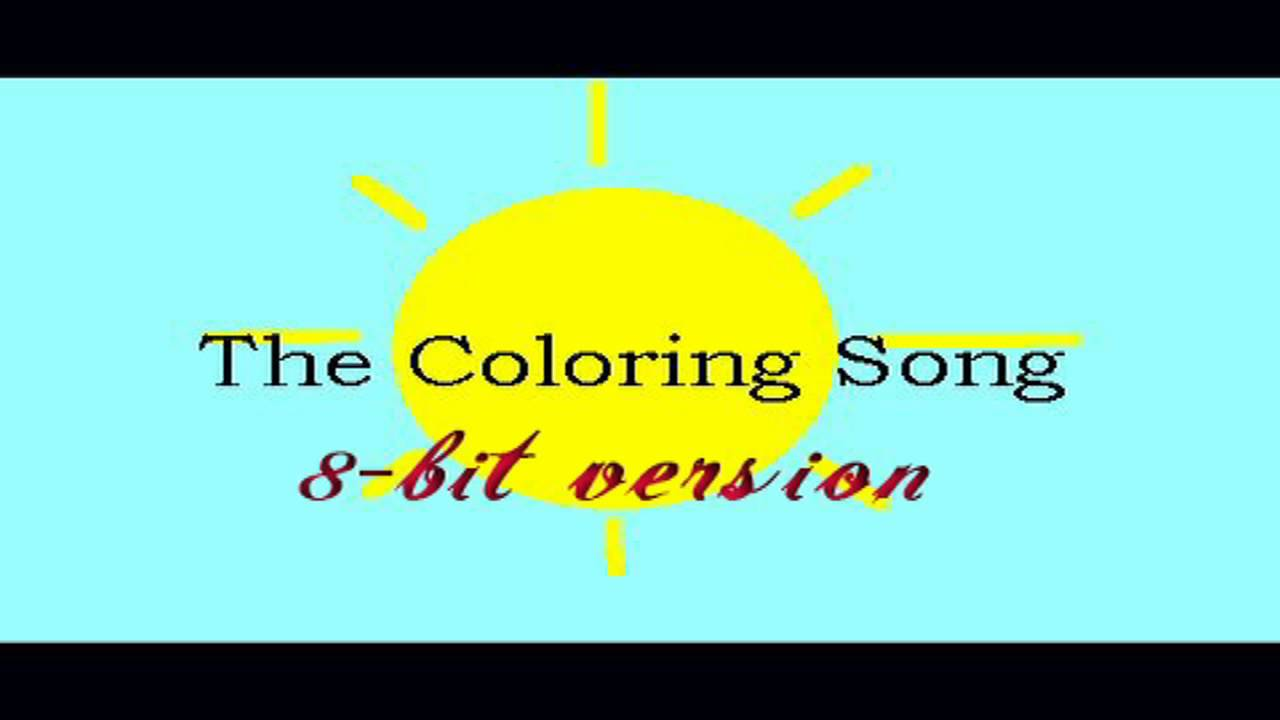 The Coloring Song 8 Bit Remix Cover Version Tribute To Petra