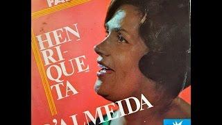 HENRIQUETA D ALMEIDA PORQUE CANTO SAUDOSA MOURARIA mp3