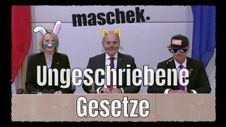 Maschek – Ungeschriebene Gesetze
