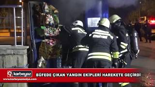 Erzurum'da büfede çıkan yangın ekipleri harekete geçirdi