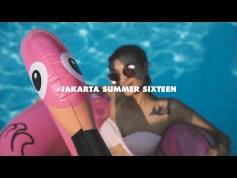JAKARTA SUMMER SIXTEEN