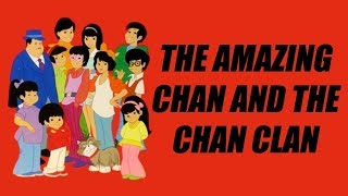 The Amazing Chan And The Chan Clan Intro