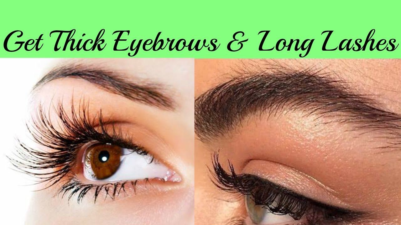 How To Get Thick Eyebrows And Long Lashes Naturally Fast At