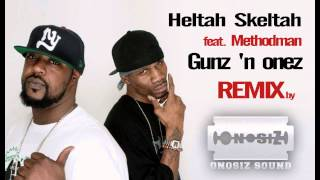 Heltah Skeltah Feat Methodman-Gunz