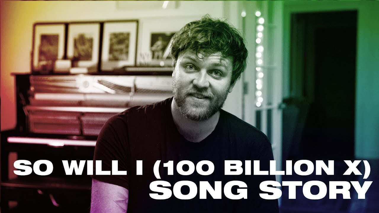 Download SO WILL I (100 Billion X) Song Story -- Hillsong UNITED