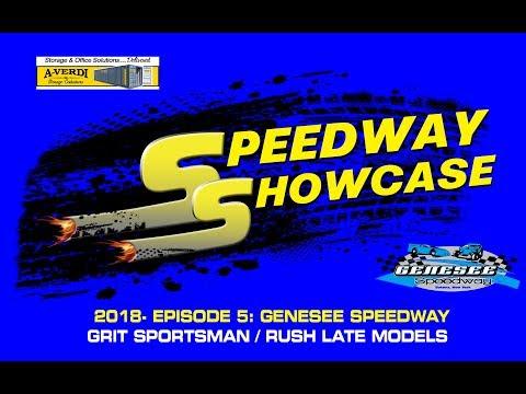 Speedway Showcase 2018 Episode 5: Genesee