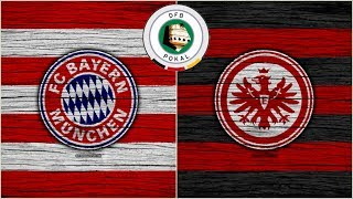 Bayern de Munich Vs Frankfurt (19/05/18) DFB Pokal