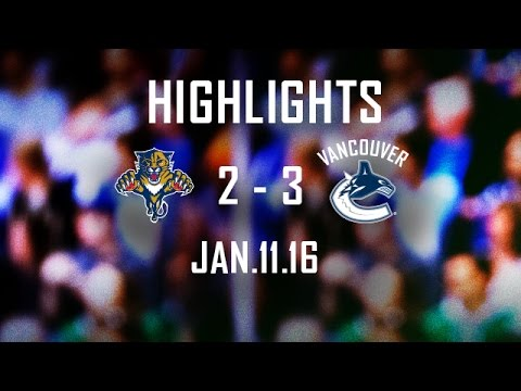 Canucks vs Panthers Highlights (Jan. 11, 2016)