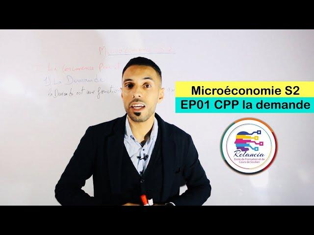 Microéconomie S2 #EP01 CPP la demande (RELANCIA)