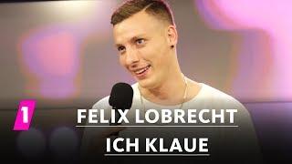 Felix Lobrecht: Ich klaue