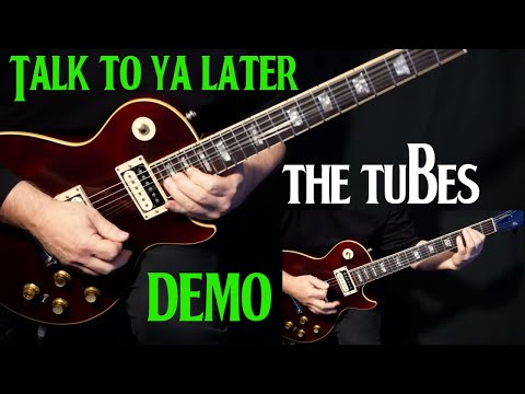 """how to play """"Talk To Ya Later"""" on guitar by The Tubes Steve Lukather   guitar lesson   DEMO"""
