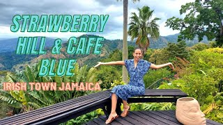 MY DAY AT : STRAWBERRY HILL HOTEL & CAFE BLUE   IRISH TOWN JAMAICA TOUR 🇯🇲