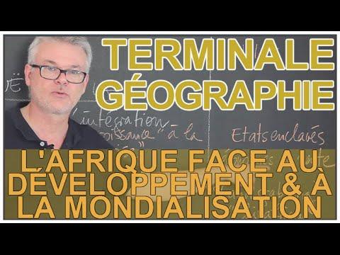 L'Afrique face au développement & à la mondialisation - Histoire-Géo - Terminale - Les Bons Profs