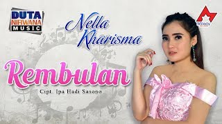 Download Lagu Nella Kharisma - Rembulan MP3 Terbaru