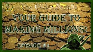 ESO: One Tamriel. Making Millions How to - Episode 1 | Elder Scrolls Online