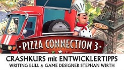 Crashkurs | Entwicklertipps: Pizza Connection 3 - Tutorial [deutsch]