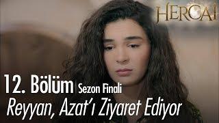 Reyyan, Azat'ı ziyaret ediyor - Hercai 12. Bölüm  | Sezon Finali