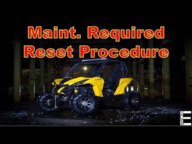 How To Reset Maintenance Required on Can Am Commander or Can Am Maverick