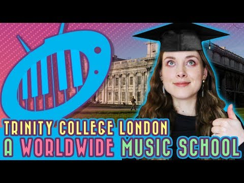 Trinity College London: A Worldwide Music School