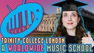 Trinity College London: A Worldwide Music School