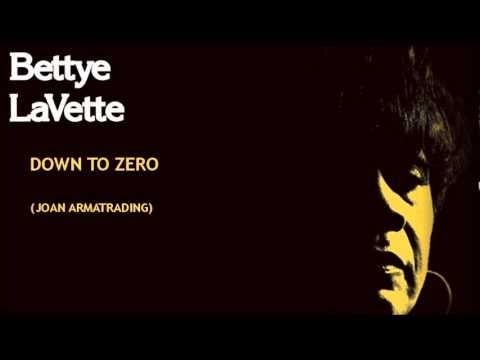 Down To Zero ~ Bettye LaVette