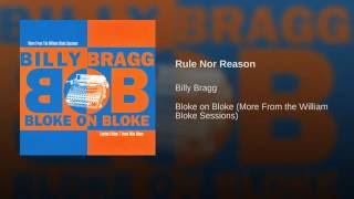 Provided to YouTube by Red Essential Rule Nor Reason · Billy Bragg ...