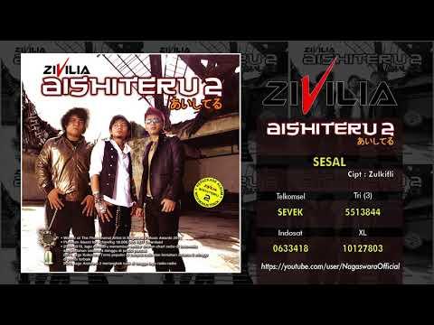 Zivilia - Aishiteru 2 (Official Audio Video)