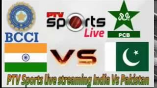 Watch India VS Pakistan Full Match Streaming
