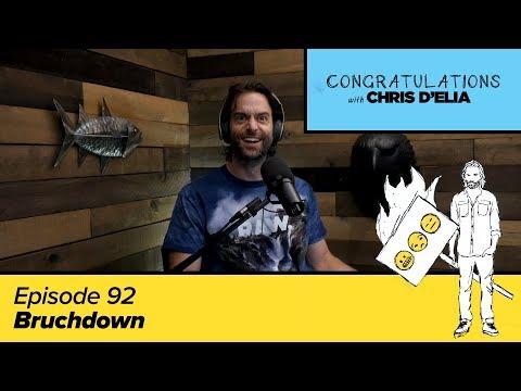 Congratulations Podcast w/ Chris D'Elia | EP92 - Bruchdown