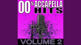 Hey Ya! (Acapella Version As Made Famous By Outkast)