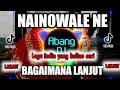 DJ INDIA NAINOWALE NE X DJ BAGAIMANA LANJUT REMIX 2021 FULL BASS VIRAL TIKTOK