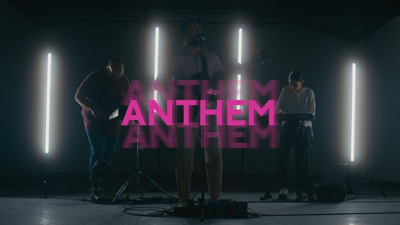 Anthem | Anthem Worship