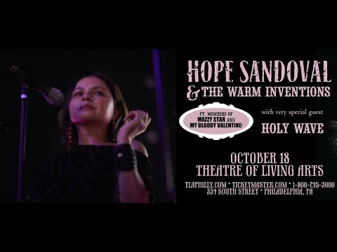 Hope Sandoval & The Warm Inventions - Live, PHILADELPHIA, 2017-10-18 (FULL SHOW), 13 Songs