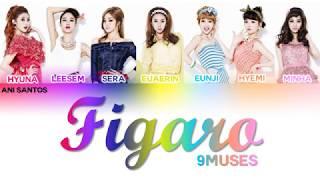 Nine Muses (나인뮤지스) - Figaro (휘가로)  Lyrics -  Member + Color …