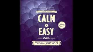 CONKARAH-JACKET & TIE [CALM & EASY 2014] ROOTS SURVIVAL RECORDS Mp3
