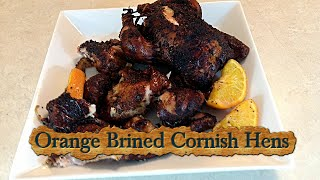 Orange Brined Cornish Hens Smoke On The Weber Kettle Grill
