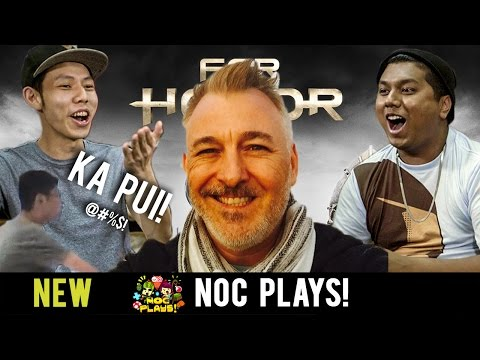 NOC Plays For Honor ft. Ubisoft's Creative Director