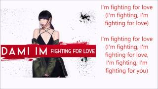 Dami Im - Fighting For Love (New Single 2016) - lyrics