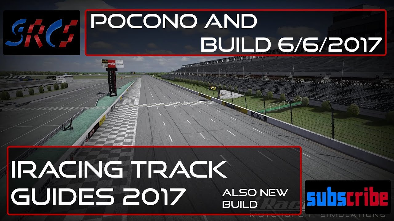 iRacing New Build Track Guides 2017 - Pocono Race 1