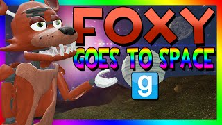 FOXY GOES TO SPACE | Gmod Space Race (Five Nights at Freddy