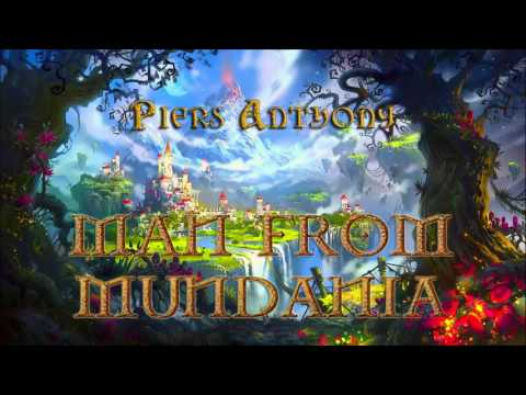 Piers Anthony. Xanth #12. Man From Mundania. Audiobook Full
