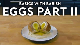 Eggs Part II | Basics with Babish