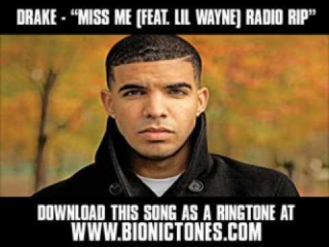 Drake  Miss Me Feat Lil Wayne Radio Rip  New  + Lyrics + Download