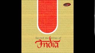 Chants IV Raag Parmeshwari - Sacred Mantras Of India (Devaki Pandit)