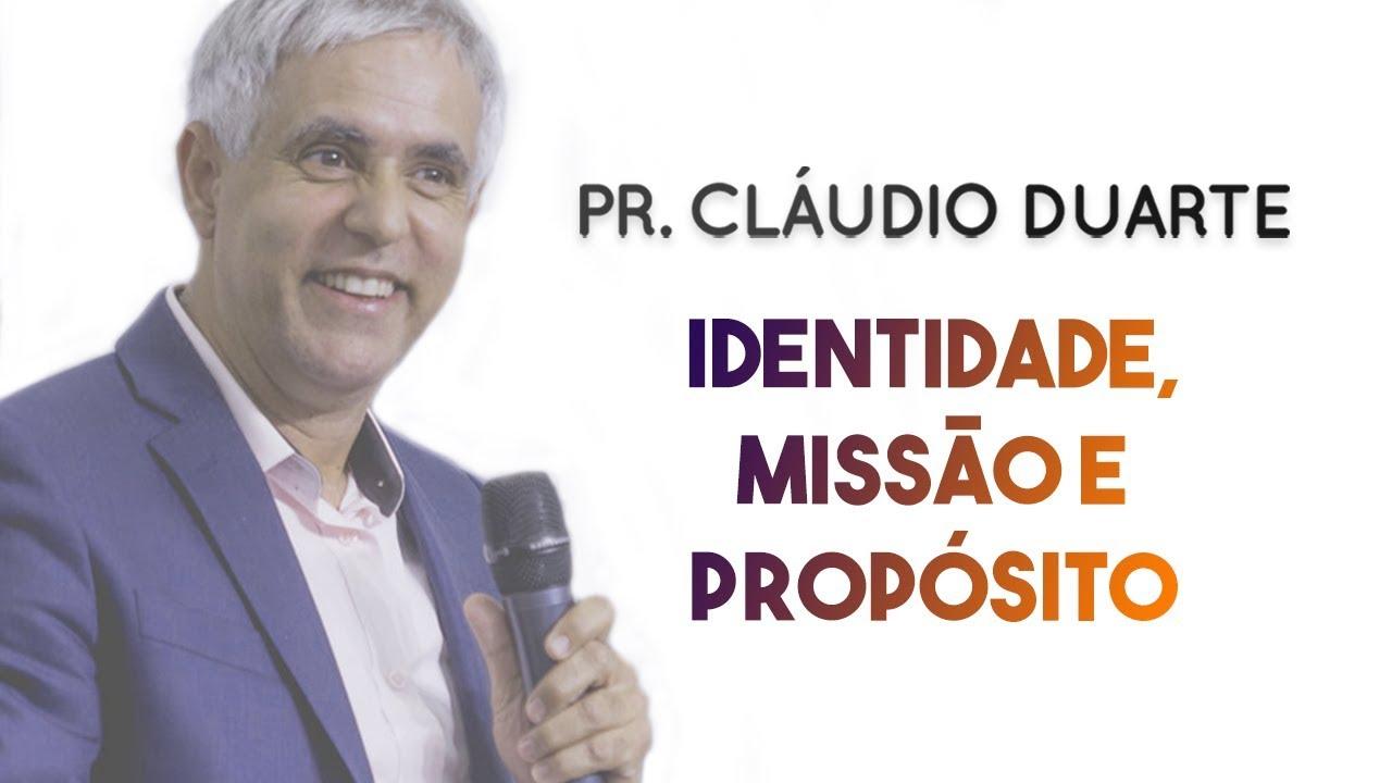 Pastor Cláudio Duarte - Identidade, Missão e Propósito - Palestra NOVÍSSIMA | Palavras de Fé