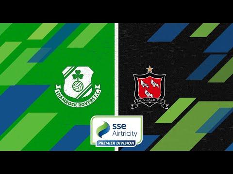 Premier Division GW3: Shamrock Rovers 2-1 Dundalk