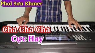 Nhạc Sống Khmer Cha Cha Cha 2017 - E Na Tov Ku Preng Knhom - Phol Sơn Khmer