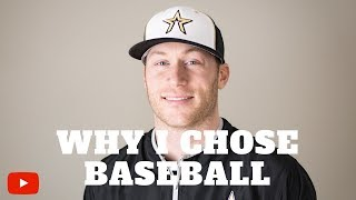 Why I Chose MLB over Other Sports